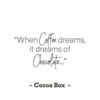 ✨... that's because whether it's chocolate with your cup of coffee or coffee flavoured chocolate its just a dreamy combo ✨😊🍫☕️🙌